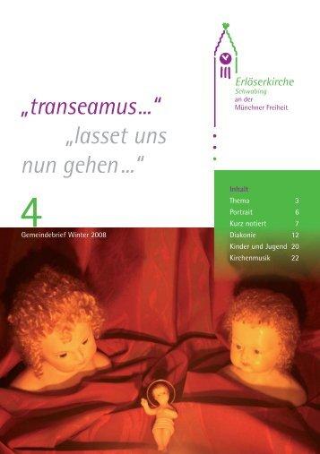 """""""transeamus..."""" """"lasset uns nun gehen ..."""" - Erlöserkirche"""
