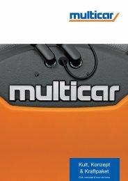 Kult, Konzept & Kraftpaket - Multicar