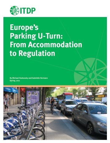 Europe's Parking U-Turn - ITDP | Institute for Transportation and ...