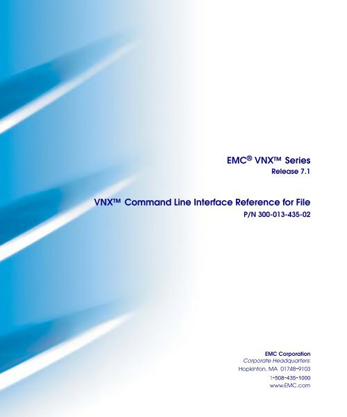 VNX Command Line Interface Reference for File - EMC