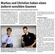 Markus und Christian haben einen äußerst sensiblen Gaumen