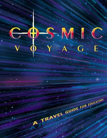 Cosmic Voyage - Reuben H. Fleet Science Center