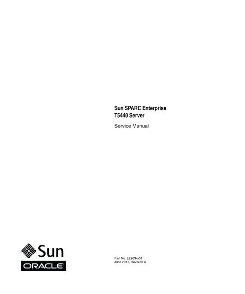 Sun SPARC Enterprise T5440 Server Service Manual - Oracle