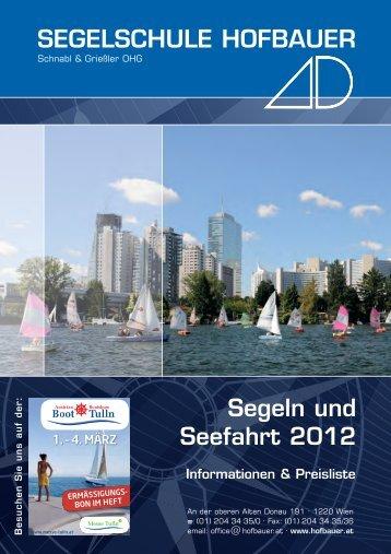 Segeln und Seefahrt 2012 SEGELSCHULE HOFBAUER