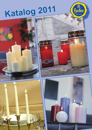 Katalog 2010.indd - Hofer Kerzen Vertrieb Ges.m.b.H.