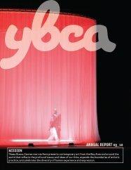 aNNual repOrt 09_10 - Yerba Buena Center for the Arts