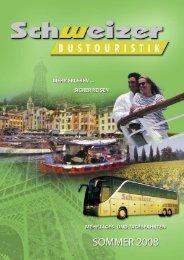 Liebe – Sehnsucht – Tempo – Spannung - Busreisen mit Schweizer ...