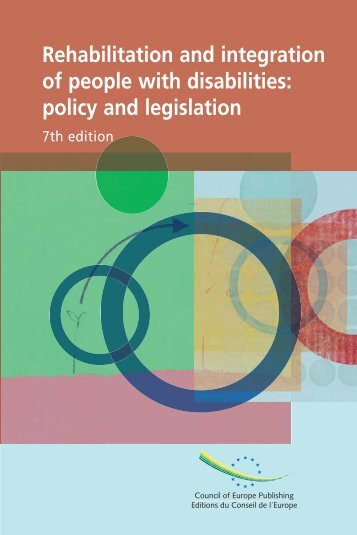 Rehabilitation and integration of people with disabilities: policy and ...