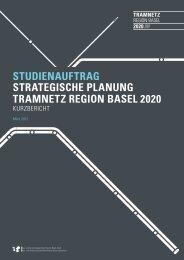 Studienauftrag Strategische Planung Tramnetz Region Basel 2020