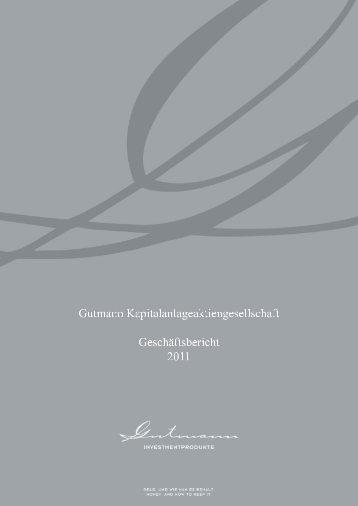 Geschäftsbericht 2011 - Gutmann KAG
