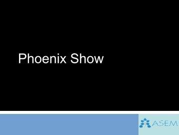 Phoenix Show