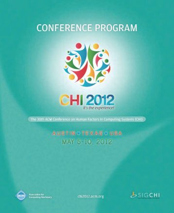 Printed Program (pdf) - CHI 2012 - Association for Computing ...