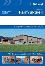 Farm aktuell Frühling 2011 (PDF - 5390 KB) - DeLaval