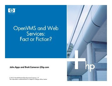 OpenVMS and Web Services: Fact or Fiction? - OpenVMS.org