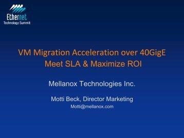VM Migration Acceleration over 40GigE - Mellanox