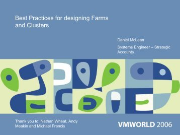 TAC9516 Best Practices for designing Farms and Clusters - VMware