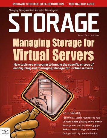 Storage Magazine Vol. 10 No. 4 June 2011 - Bitpipe