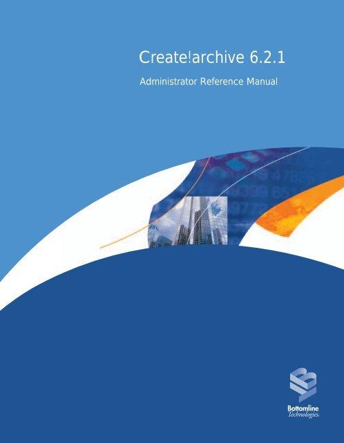 Create!archive 6.2.1 - Bottomline Technologies