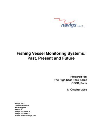 Fishing Vessel Monitoring Systems: Past, Present and Future