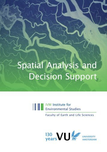 Spatial Analysis and Decision Support - VU University, Institute for ...