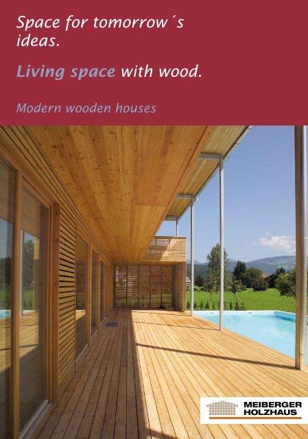 Wooden Houses - Meiberger Holzbau