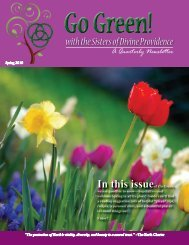 with the Sisters of Divine Providence In this issue of Go Green,
