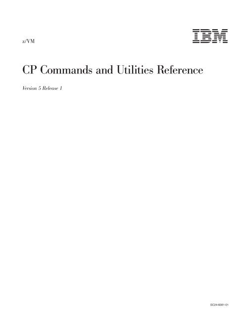 z/VM: CP Commands and Utilities Reference - z/VM - IBM