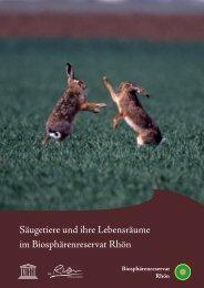 Säugetiere und ihre Lebensräume im Biosphärenreservat Rhön