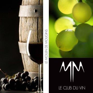 LE CLUB DU VIN - Moulin de Mougins