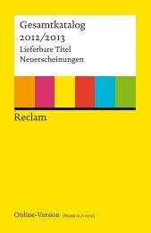 Gesamtkatalog 2012/2013 | Lieferbare Titel ... - Reclam