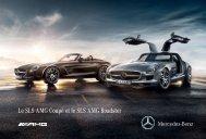 Le SLS AMG Coupé et le SLS AMG Roadster - Mercedes-Benz France