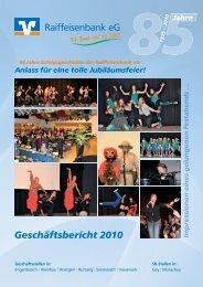 Geschäftsbericht 2010 - Raiffeisenbank eG Simmerath