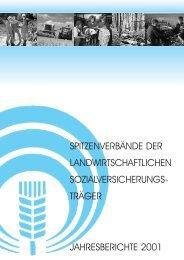 Jahresberichte 2001 - Die Landwirtschaftliche Sozialversicherung