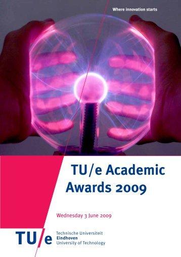 TU/e Academic Awards 2009 - Technische Universiteit Eindhoven