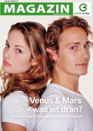 MAGAZIN Venus & Mars – was ist dran? - Grüner Kreis