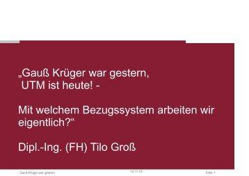 """""""Gauß Krüger war gestern, UTM ist heute! - Mit welchem ..."""