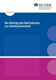 Der Beitrag des Betriebsrats zur Arbeitssicherheit - Die BG ETEM