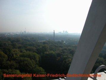Sanierungsfall Kaiser-Friedrich-Gedächtniskirche