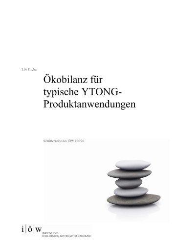 Ökobilanz für typische YTONG - Institut für ökologische ...