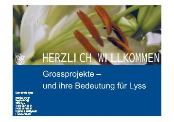 Info Grossprojekte (pdf|1.5 MB) - Gemeinde Lyss