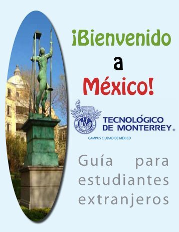 ¡Bienvenido - Campus Ciudad de México - Tecnológico de Monterrey