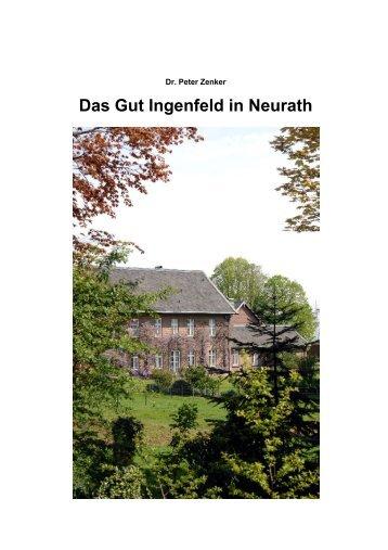 Das Gut Ingenfeld in Neurath - Dr. Peter Zenker