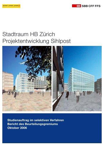 2006 - Jurybericht SBB Stadtraum HB Zürich, 70 S - Europaallee