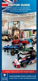 make the most of your visit! visitor guide - Heritage Motor Centre