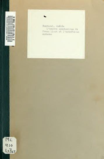 L'oeuvre symphonique de Franz Liszt et l'esthétique moderne. Avec ...