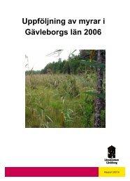 Uppföljning av myrar i Gävleborgs län 2006 - Länsstyrelserna