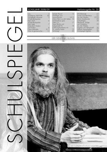EL SCHUL JAHR 2008/09 Herbstausgabe Nr. 30 ... - Schulen Ruswil
