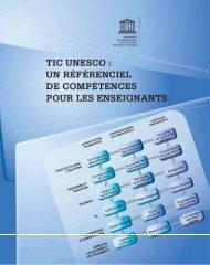 TIC UNESCO: un référentiel de compétences ... - unesdoc - Unesco