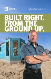 BUILT RIGHT. FROM THE GROUND UP. - Holmes Homes