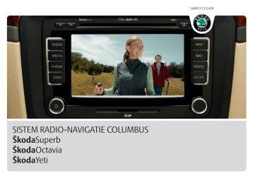 SISTEM RADIO-NAVIGATIE COLUMBUS ŠkodaSuperb ...